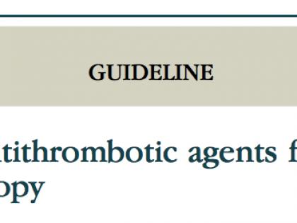 DIRETRIZES – Manejo de agentes antitrombóticos em pacientes que irão realizar endoscopia digestiva (ASGE)